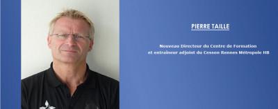 PIERRE TAILLÉ NOUVEAU DIRECTEUR DU CENTRE DE FORMATION