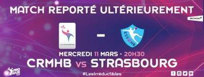 CRMHB-Strasbourg : match reporté